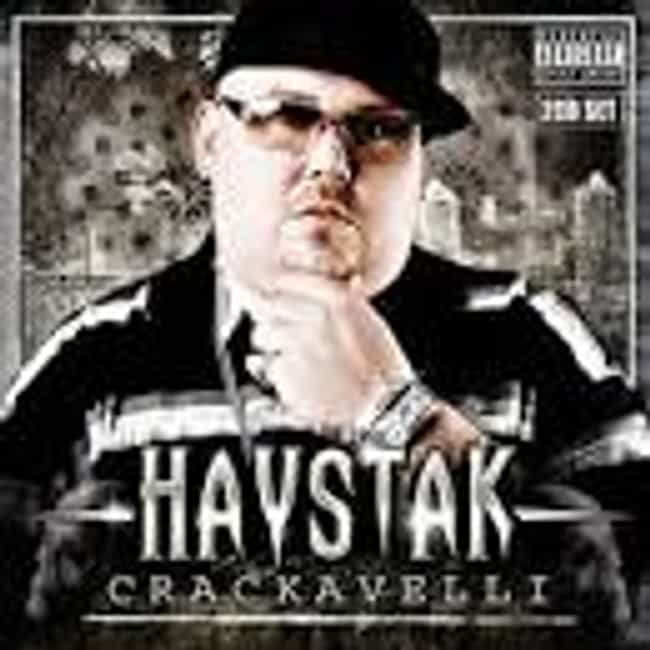 Crackavelli is listed (or ranked) 3 on the list The Best Haystak Albums of All Time