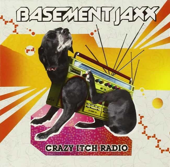 Crazy Itch Radio is listed (or ranked) 1 on the list The Best Basement Jaxx Albums, Ranked