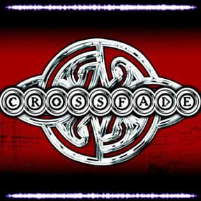 Crossfade is listed (or ranked) 8 on the list The Best Bands Like Creed