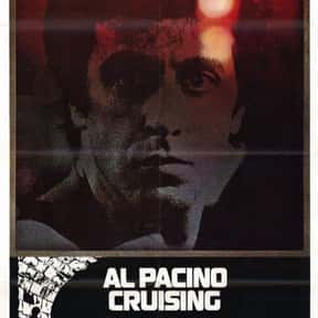 Cruising is listed (or ranked) 20 on the list The Best Al Pacino Movies