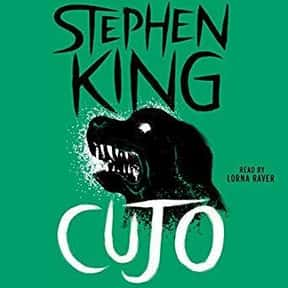 Cujo is listed (or ranked) 15 on the list The Best Stephen King Audiobooks