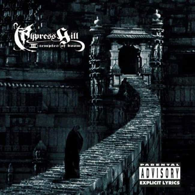 III - Temples Of Boom is listed (or ranked) 2 on the list The Best Cypress Hill Albums of All Time