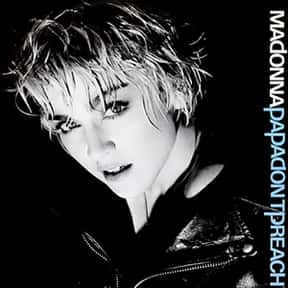Papa Don't Preach is listed (or ranked) 5 on the list The Best Songs About Pregnancy