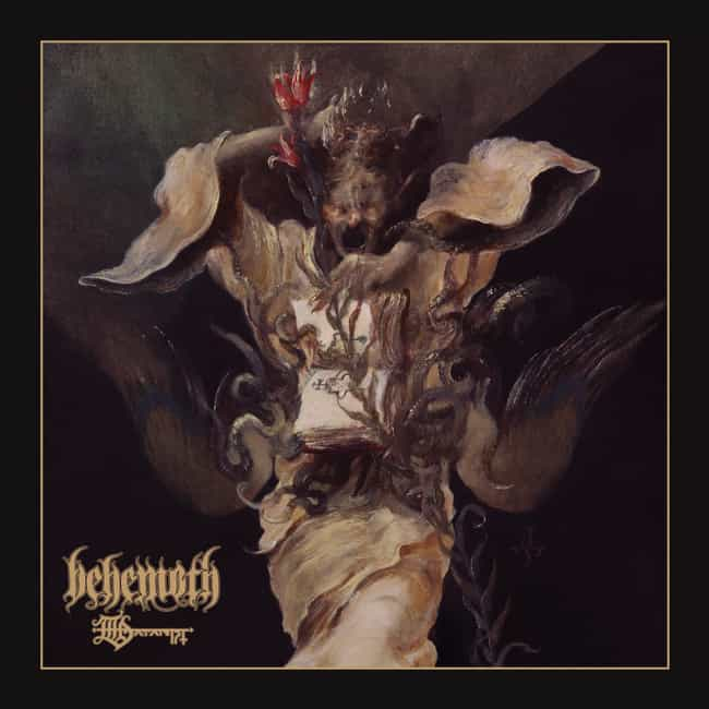 The Satanist is listed (or ranked) 1 on the list The Best Behemoth Albums of All Time