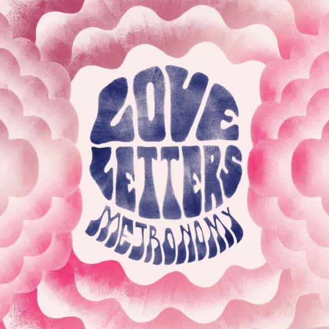 Love Letters is listed (or ranked) 2 on the list The Best Metronomy Albums, Ranked