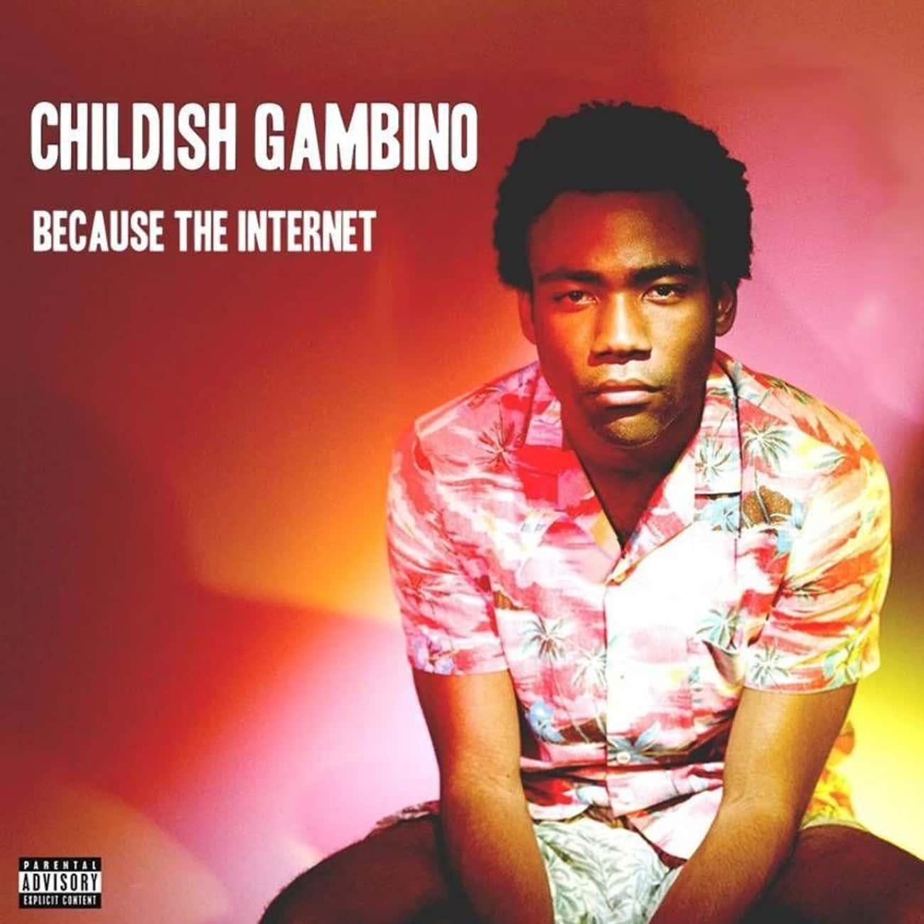Because the Internet is listed (or ranked) 1 on the list The Best Childish Gambino Albums, Ranked