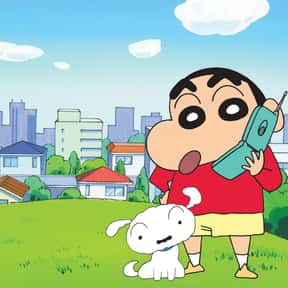 Shin-chan is listed (or ranked) 18 on the list The Best Anime to Watch While You're Stoned