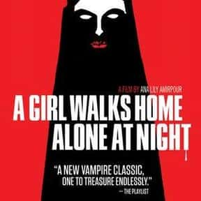 A Girl Walks Home Alone at Nig is listed (or ranked) 19 on the list The Best Movies About Female Vampires