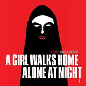 A Girl Walks Home Alone at Nig is listed (or ranked) 16 on the list The Best Movies On Shudder