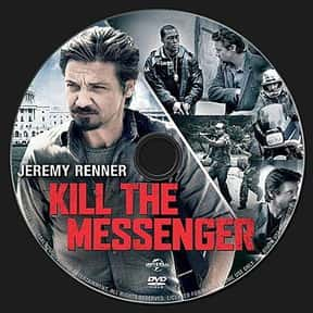 Kill the Messenger is listed (or ranked) 19 on the list The Best Movies With Kill in the Title