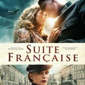 Suite Française is listed (or ranked) 9 on the list The Best Movies About Forbidden Love