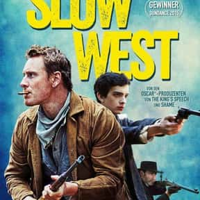Slow West is listed (or ranked) 23 on the list The 30+ Best Modern Western Movies