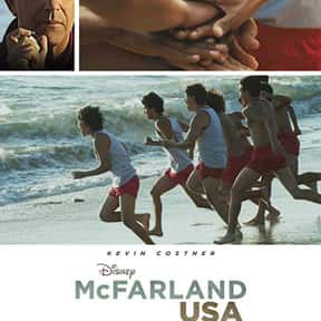 McFarland, USA is listed (or ranked) 19 on the list The Best Movies About Underdogs
