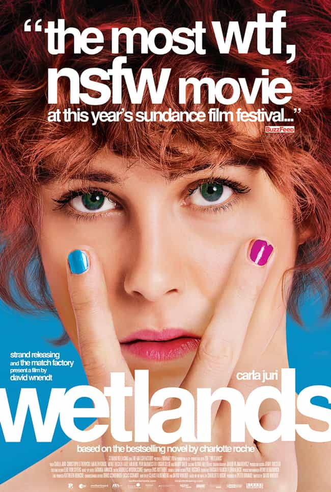 Wetlands is listed (or ranked) 7 on the list Movies & TV Shows to Watch If You Love Lady Bird