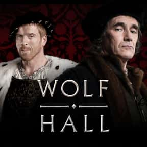 Wolf Hall is listed (or ranked) 25 on the list The Best Historical Fiction TV Shows