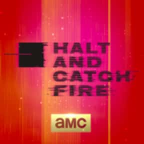 Halt & Catch Fire is listed (or ranked) 3 on the list The Greatest TV Shows About Technology