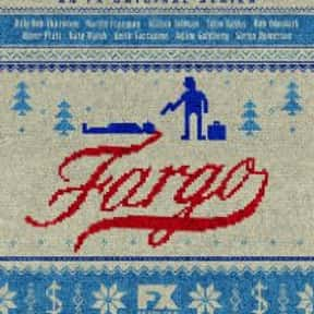 Fargo is listed (or ranked) 5 on the list The TV Shows with the Best Writing