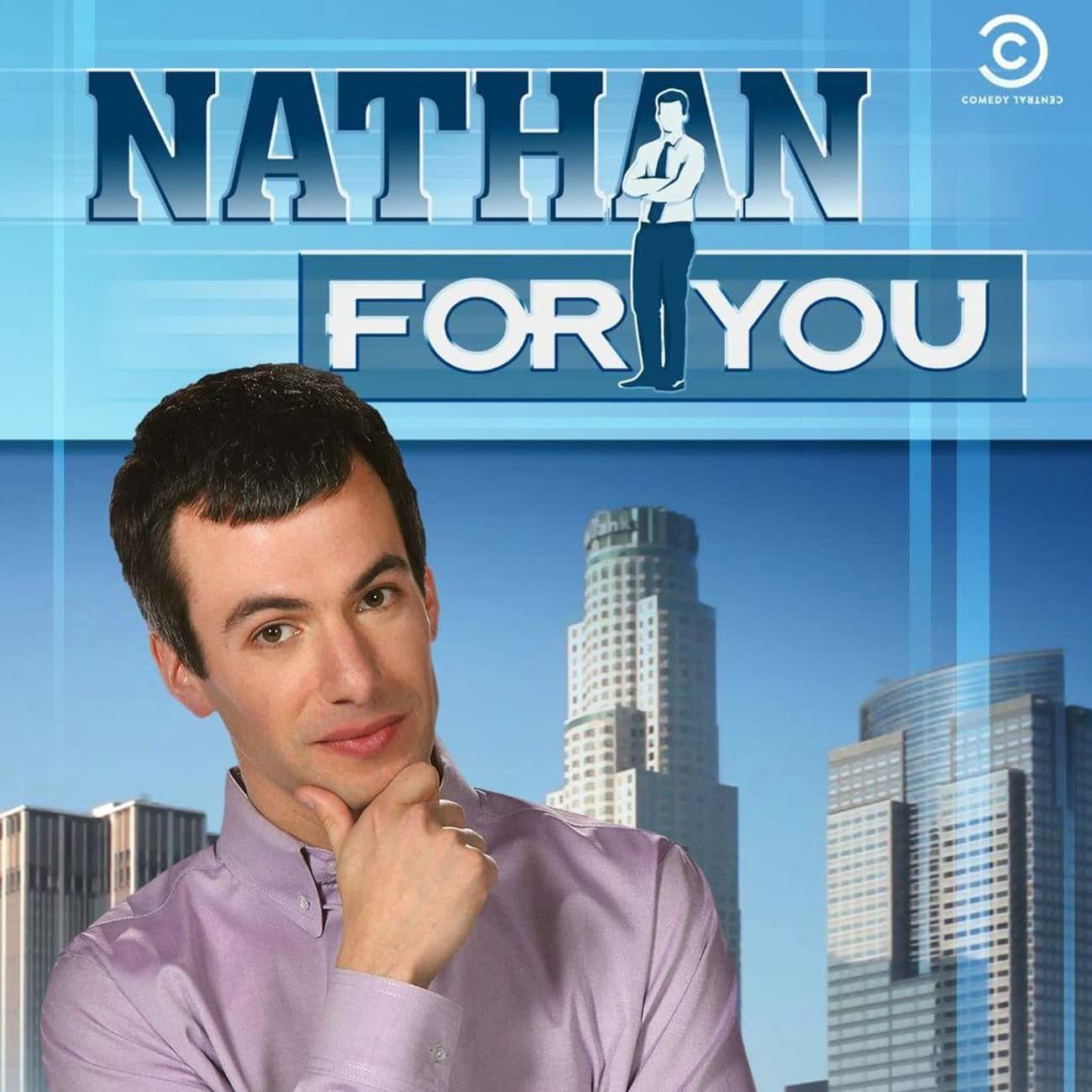 Nathan For You is listed (or ranked) 2 on the list What To Watch If You Love 'Impractical Jokers'