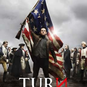 Turn: Washington's Spies is listed (or ranked) 15 on the list The Best Historical Fiction TV Shows
