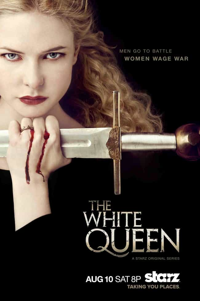 The White Queen is listed (or ranked) 3 on the list Current TV Shows That Are Just Game of Thrones Ripoffs