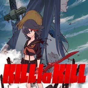 Kill La Kill is listed (or ranked) 25 on the list The Best Anime Streaming on Netflix