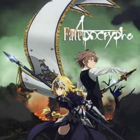 Fate/Apocrypha is listed (or ranked) 18 on the list The Best Fantasy Anime on Netflix