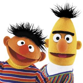 Bert & Ernie is listed (or ranked) 24 on the list The Best Duos of All Time