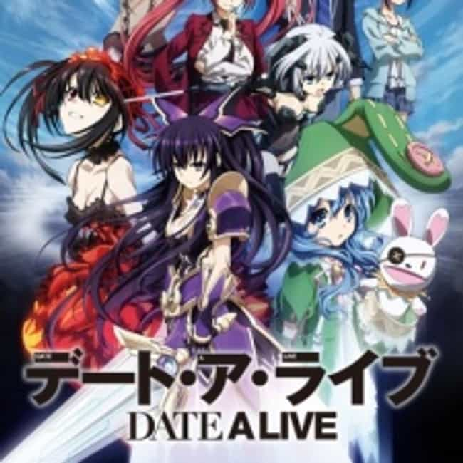 Date A Live is listed (or ranked) 4 on the list 15+ Good Anime Like High School DxD