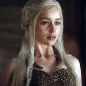 Daenerys Targaryen is listed (or ranked) 1 on the list The Greatest Fictional Queens