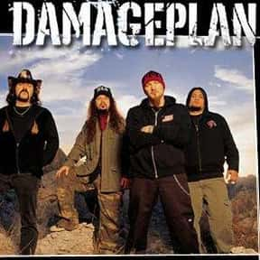 Damageplan is listed (or ranked) 13 on the list List of Famous Bands from Dallas