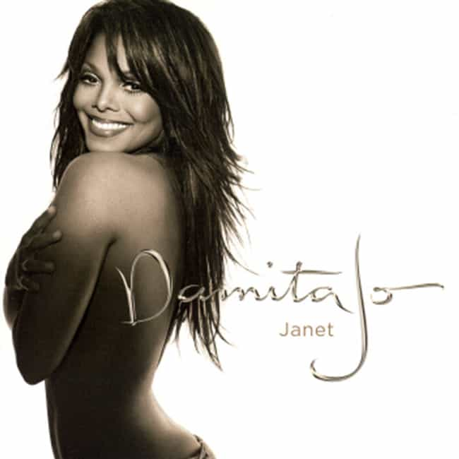 Damita Jo is listed (or ranked) 6 on the list The Best Janet Jackson Albums of All Time