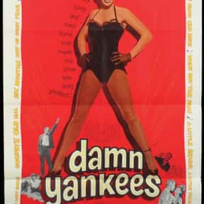 Damn Yankees is listed (or ranked) 25 on the list The Very Best Classic Musical Movies, Ranked