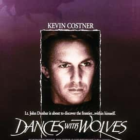 Dances with Wolves is listed (or ranked) 21 on the list The Best Western Movies Ever Made