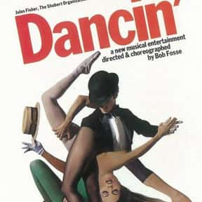 Dancin' is listed (or ranked) 21 on the list The Best Broadway Musicals of the '70s