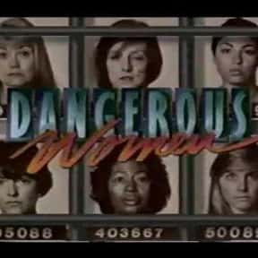 Dangerous Women is listed (or ranked) 17 on the list The Best '90s Daytime Soap Operas