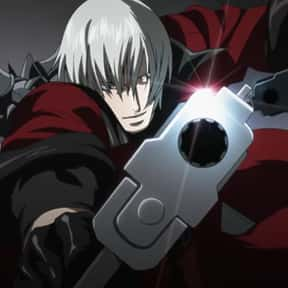 Dante is listed (or ranked) 5 on the list The Best Anime Characters That Use Guns