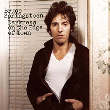 Darkness on the Edge of Town is listed (or ranked) 2 on the list The Best Bruce Springsteen Albums of All Time