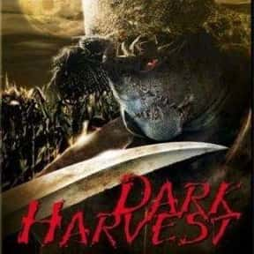 Dark Harvest is listed (or ranked) 22 on the list The Best Movies Set In West Virginia
