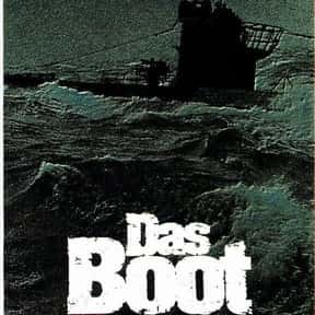 Das Boot is listed (or ranked) 7 on the list The Greatest World War II Movies of All Time
