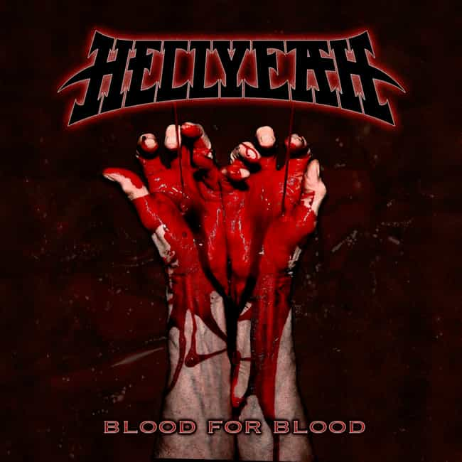 Blood for Blood is listed (or ranked) 2 on the list The Best Hellyeah Albums, Ranked