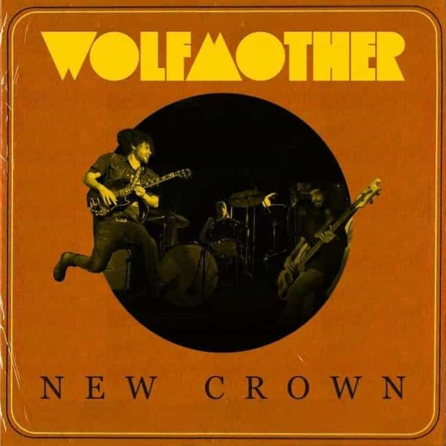 New Crown is listed (or ranked) 4 on the list The Best Wolfmother Albums, Ranked