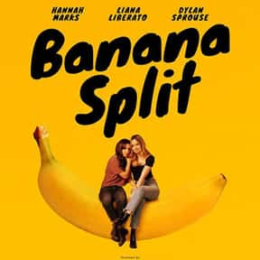 Banana Split is listed (or ranked) 14 on the list The Best Movies About Female BFFs, Ranked