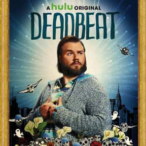 Deadbeat is listed (or ranked) 1 on the list The Best Hulu Original Series