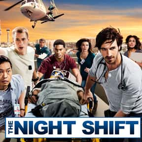 The Night Shift is listed (or ranked) 25 on the list The Very Best Procedural Dramas of the 2010s