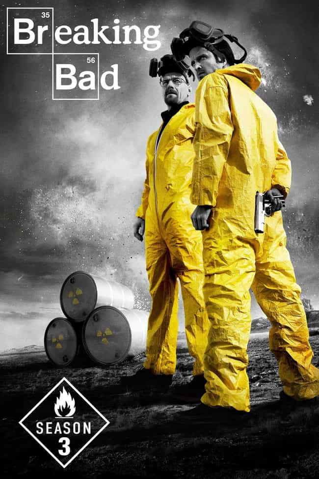 Breaking Bad - Season 3 is listed (or ranked) 3 on the list Rank the Seasons of 'Breaking Bad'