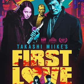 First Love is listed (or ranked) 21 on the list The Best Crime Romance Movies, Ranked