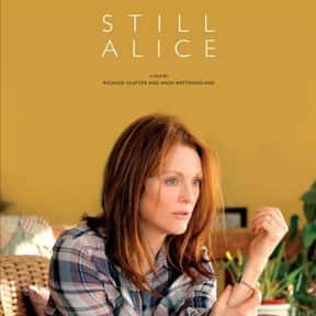 Still Alice is listed (or ranked) 3 on the list 30+ Great Movies About Depression in Women