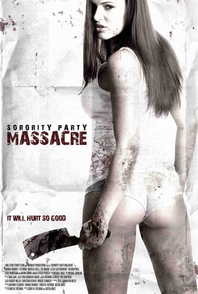 Sorority Party Massacre is listed (or ranked) 2 on the list 38 Totally Gratuitous Butts In Movie Posters