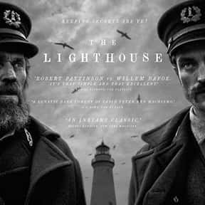 The Lighthouse is listed (or ranked) 19 on the list The Best Movies with a Psychotic Main Character