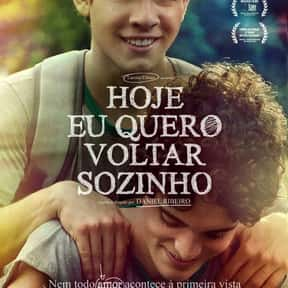 Hoje Eu Quero Voltar Sozinho is listed (or ranked) 19 on the list The Best LGBTQ+ Themed Movies